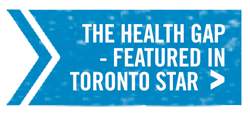 The Health Gap in Toronto Star